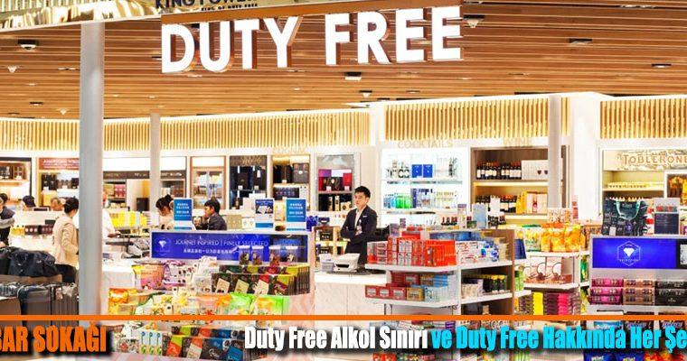 Duty Free Alkol Sınırı