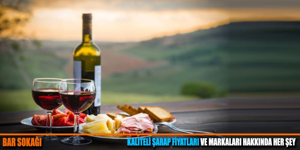 Kaliteli Şarap Fiyatları ve Markaları 2019
