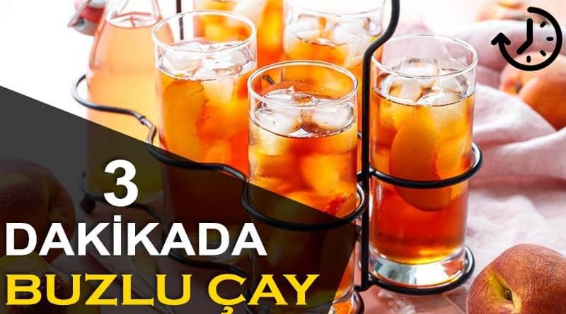 3 Dakikada Hazırlanan Serinletici Buzlu Çay Tarifi