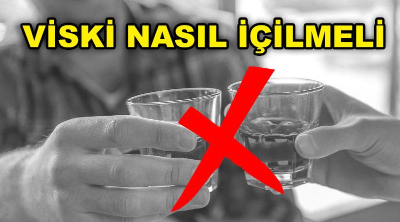Viski Nasıl İçilir?  Yapmamanız Gereken 7 Hata!