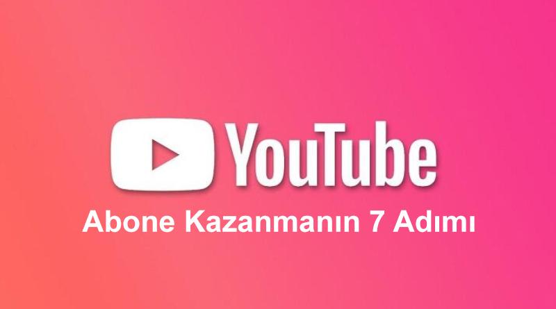 Youtube Abone Kazanmak